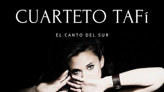 CUARTETO TAFI - EL CANTO DEL SUR