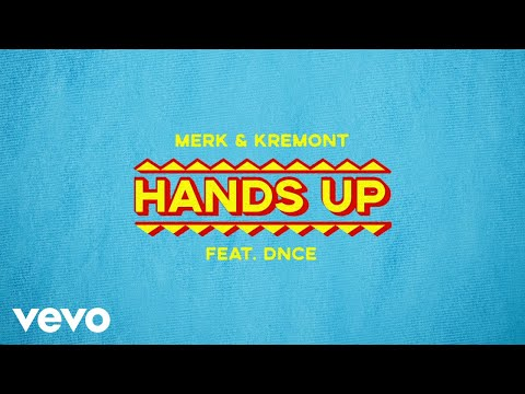 Merk & Kremont - Hands Up (Audio) ft. DNCE