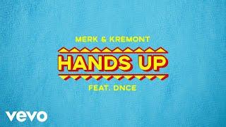 Merk & Kremont - Hands Up (Audio) ft. DNCE