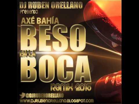 Baixar beso en la boca - axé bahía  (Dj Rubén Orellano Remix 2013)