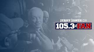 Jerry Jones on 105.3 The Fan: Frustration Flares Up | Dallas Cowboys 2019
