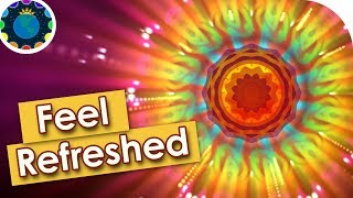 Feel Refreshed   Beautiful Relaxing Music Video   Glowing Colors and Ambient Music
