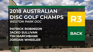 2018 Australian DGC R3B • Patty Robinson • Jacko Sullivan • Tim Marchbank • Jordan Wheeler