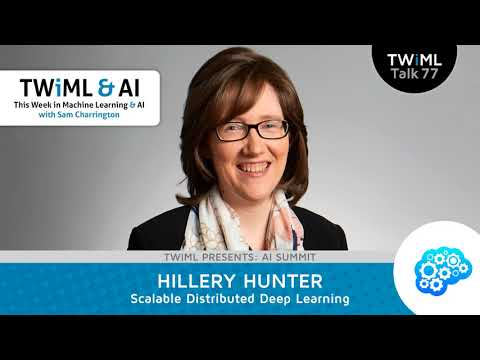 Hillery Hunter Interview - Scaleable Distributed Deep Learning