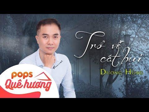 Trở Về Cát Bụi | Dương Hùng