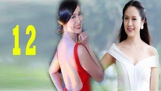 Bước Nữa Sóng Gió - Tập 12 | Phim Tình Cảm Việt Nam Mới Nhất 2017