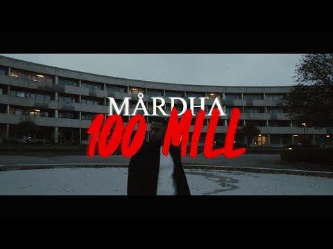 Mårdha - 100 mill (Official Lyric Video)