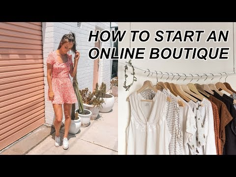 HOW TO START AN ONLINE BOUTIQUE IN LESS THAN 30 DAYS