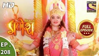 Vighnaharta Ganesh - Ep 208 - Full Episode - 8th June, 2018