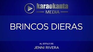 Karaokanta - Jenni Rivera - Brincos dieras
