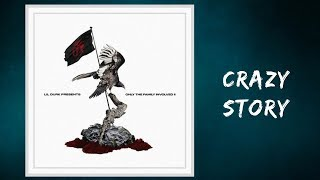 Only the Family - Crazy Story (Lyrics) feat. King Von