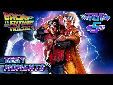 Top 5 Best Back To The Future Trilogy Moments