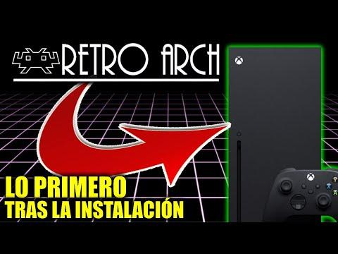 Configura Retroarch en Xbox Series X/S o ONE -  Primera Configuración