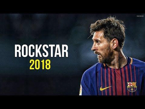 Lionel Messi ► Rockstar ● Crazy Skills & Goals 2017-2018