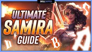 ULTIMATE SAMIRA GUIDE - Samira Builds, Tricks, Combos, Playstyle and Runes!