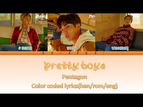 Pretty Boys - Pentagon Color Coded Lyrics(Han/Rom/Eng) By Ok!Kpop!