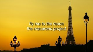 fly-me-to-the-moon-lyrics-the-macarons-project.jpg