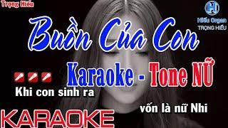 Karaoke BUỒN CỦA CON | Tone Nữ | Hải Anh | Buồn Của Con karaoke beat Nữ