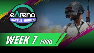 eArena Battle Series Week 7 Day 3 Final Round [Full]
