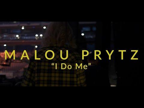 Malou Prytz - I Do Me (Official Video)