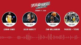 LeBron, Jason Garrett, Zion Williamson, Packers + Titans(1.21.20) | SPEAK FOR YOURSELF Audio Podcast