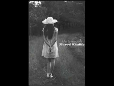 Marcel Khalife - I Pass by Your Name | مارسيل خليفة - أمر باسمك