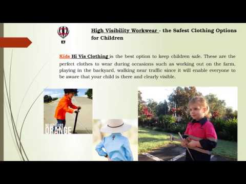High Visibility Workwear - the Safest Clothing Options for Children