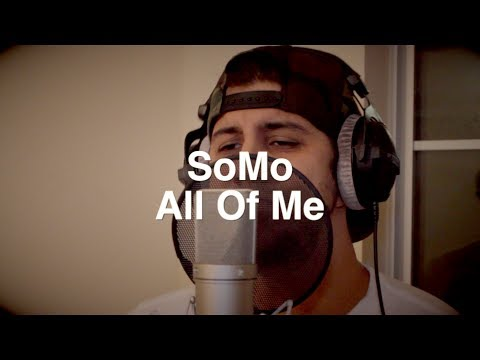 John Legend - All Of Me (Rendition) by SoMo