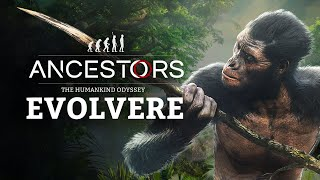 Ancestors: The Humankind Odyssey - 101 Trailer EP3: Evolvere
