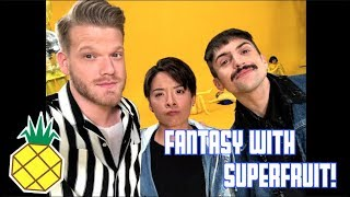LIVING IN A FANTASY WITH SUPERFRUIT