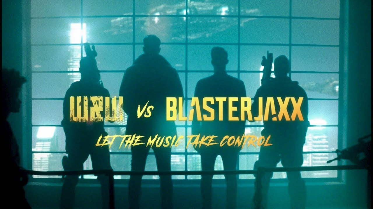W&W - Let The Music Take Control (feat. Blasterjaxx)