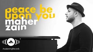 Maher Zain - Peace Be Upon You | ماهر زين - عليك صلى الله (Official ...