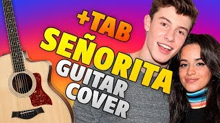 Shawn Mendes and Camila Cabello - Senorita (Fingerstyle Guitar Cover Eith Free Tabs)