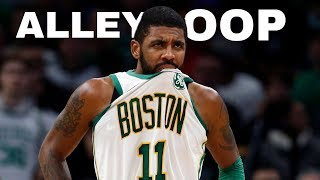"""Kyrie Irving Mix """"Alley Oop"""""""