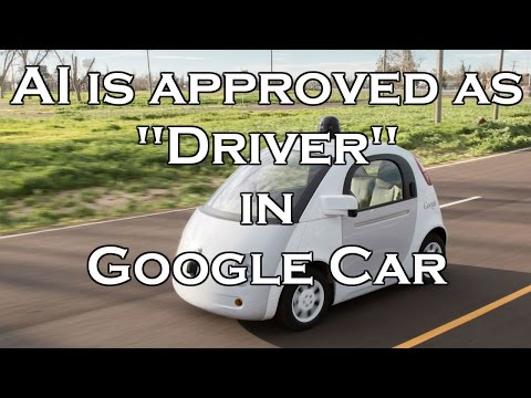 Google Car got major boost from U.S Regulator. NHTSA agrees AI of Self-Driving Cars as Driver.