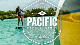 The Pacific Paddle Games 2015 presented by Salt Life