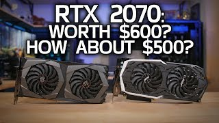 Is the RTX 2070 Worth $600? How about $500?