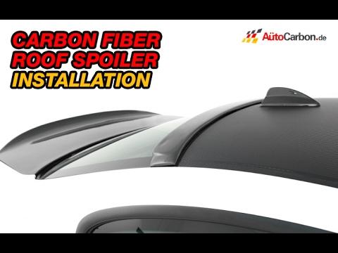 AutoCarbon.de Carbon Fiber Roof Spoiler - Installation