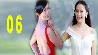 Bước Nữa Sóng Gió - Tập 6 | Phim Tình Cảm Việt Nam Mới Nhất 2017