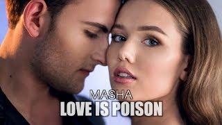 masha-love-is-poison-%d0%bf%d1%80%d0%b5%d0%bc%d1%8c%d0%b5%d1%80%d0%b0-%d0%ba%d0%bb%d0%b8%d0%bf%d0%b0.jpg