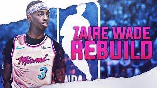 ZAIRE WADE 2021 MIAMI HEAT REBUILD! NBA 2K19
