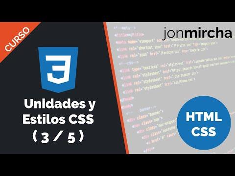 Curso HTML & CSS ( 3 / 5 ): Unidades y Estilos CSS - jonmircha