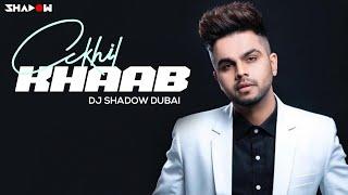 Khaab Akhil – Dj Shadow Dubai Punjabi Video Download New Video HD