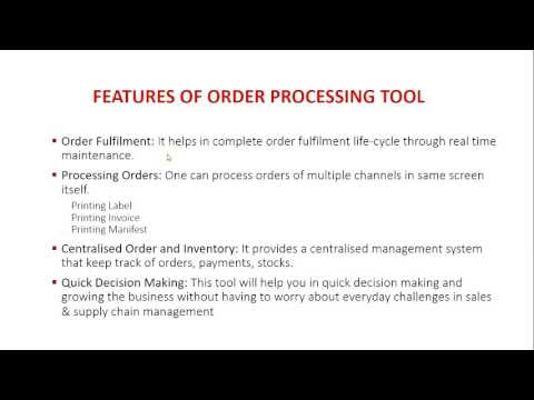 Order Processing Tool Video