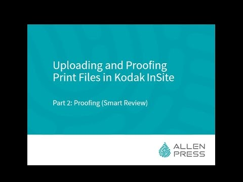 Uploading and Proofing Print Files in Kodak InSite | Part 2: Proofing (Smart Review)