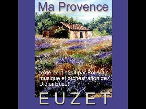 MA PROVENCE (D.EUZET - P.ALAIN)