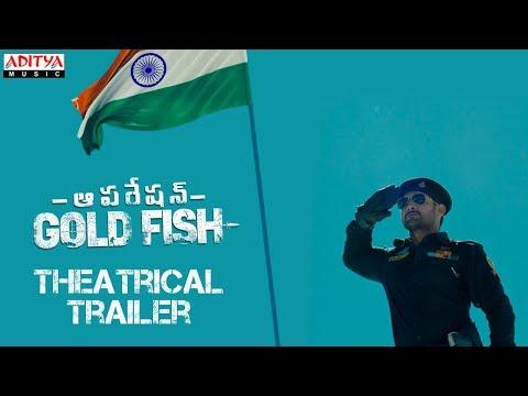 Theatrical trailer of Operation Gold Fish starring Aadi, Sasha Chettri