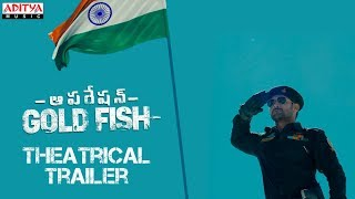 Theatrical trailer of Operation Gold Fish starring Aadi, S..