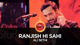 Ranjish Hi Sahi – Ali Sethi – Coke Studio 10