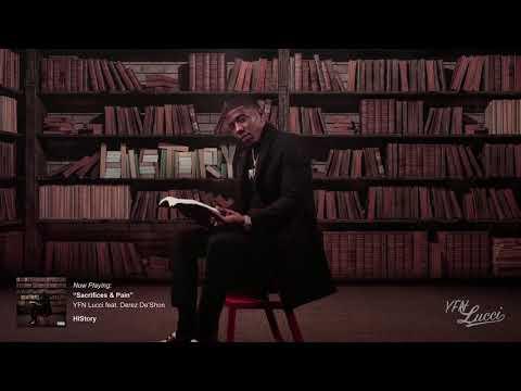 YFN Lucci - Sacrifices & Pain (feat. Derez De'Shon) [Official Audio]
